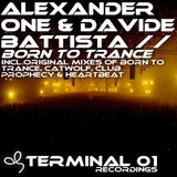 Born to Trance by Alexander One & Davide Battista mp3 download