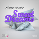 Alexey Vincent Sweet Dream