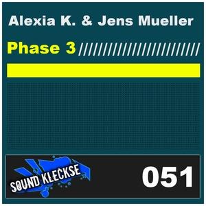 Alexia K. & Jens Mueller - Phase 3 (Sound Kleckse)