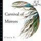 Alexia K. Carnival of Mirrors