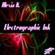 Alexia K. Electrographic Ink