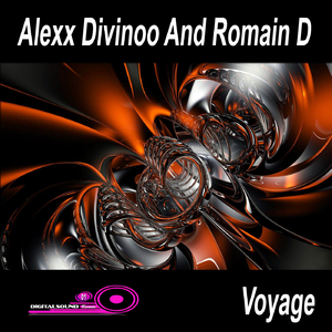 Alexx Divinoo And Romain D - Voyage (DigitalSound Records)