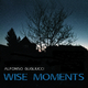 Alfonso Gugliucci Wise Moments