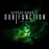 Dub Function by Alfredo Guadalti mp3 download