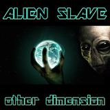 Other Dimension by Alien Slave mp3 download