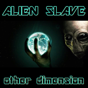 Alien Slave - Other Dimension (Woorpz Records)