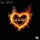All-Ways Loving