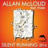Silent Running 2016 by Allan McLoud feat. Fraser mp3 downloads
