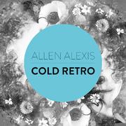 allen-alexis-cold-retro