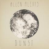 Dunst by Allen Alexis mp3 download