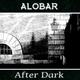 Alobar After Dark