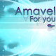 Amavel For You