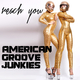 American Groove Junkies - Reach You