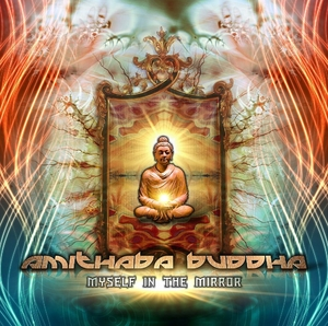 Amithaba Buddha - Myself in the Mirror (Phototropic Records)