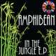 Amphibean In the Jungle - EP