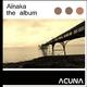 Aïnaka The Album
