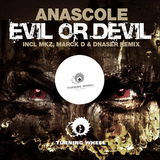 Evil or Devil by Anascole mp3 download