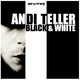 Andi Teller Black & White