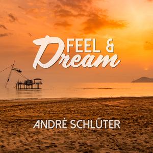André Schlüter - Feel & Dream (NorwaySounds)