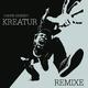 Andre Meisner Kreatur Remixe