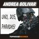 Andrea Bolivar Uno, Dos, Paradas!