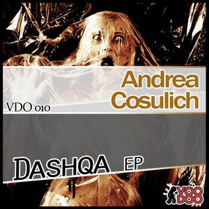 Andrea Cosulich - Dashqa Ep (Voodoo Records)