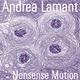 Andrea Lamant Nonsense Motion