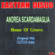Andrea Scardamaglia House of Groove