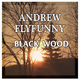 Andrew Flyfunny Black Wood