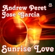 Andrew Peret & Jose Garcia Sunrise Love