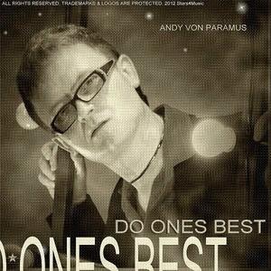 Andy Von Paramus - Do Ones Best (Stars 4 Music)