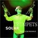 Andy Von Paramus Solar Trumpets