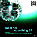 House Thing Ep by Angel Rize mp3 download