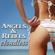 Angels & Rebels - Cloudless