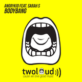 Bodybang by Angrykid feat. Sarah S mp3 download