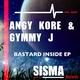 Angy Kore & Gymmy J Bastard Inside