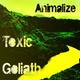 Animalize Toxic