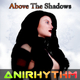 Anirhythm Above the Shadows