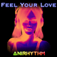Anirhythm Feel Your Love