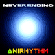 Anirhythm Never Ending