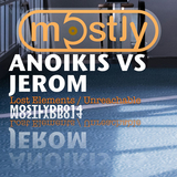 Unreachable / Lost Elements by Anoikis vs. Jerom mp3 download