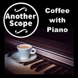 Coffee with Piano by Another Scope mp3 download