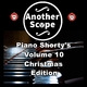 Another Scope Piano Shorty's, Vol. 10: Christmas Edition