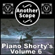 Another Scope Piano Shorty's, Vol. 6