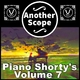 Another Scope Piano Shorty's, Vol. 7