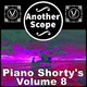 Another Scope Piano Shorty's, Vol. 8
