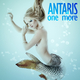 Antaris - One More