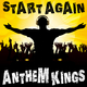 Anthem Kings Start Again
