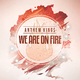Anthem Kings We Are on Fire