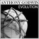 Anthony Godwin Evolution